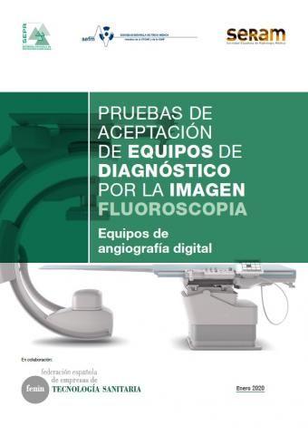 """Disponible el documento """"Pruebas de aceptación de equipos de diagnóstico por la imagen, Fluoroscopia: Equipos de angiografía digital"""""""